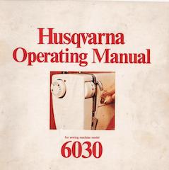 Husqvarna 6030 Operating Manual